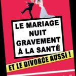Le mariage nuit gravement à la santé et le divorce aussi ! La suite … 21h00